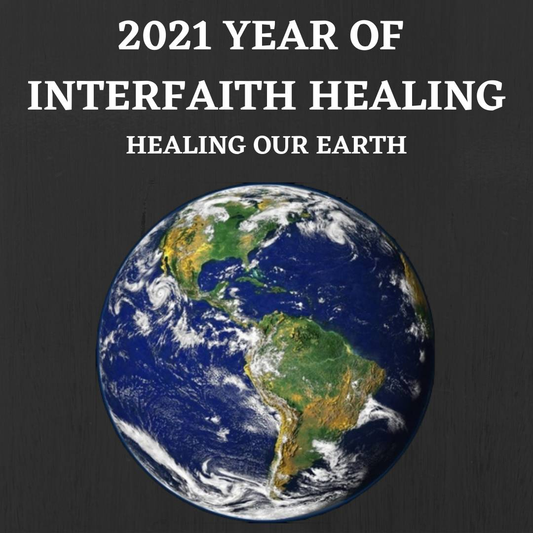 Year of Interfaith Healing - Healing our Earth